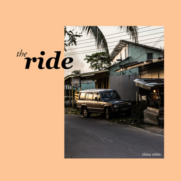 The Ride - China White