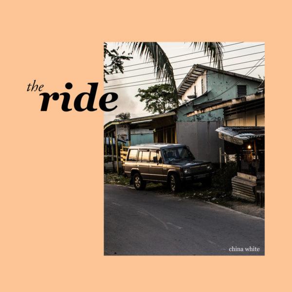 The Ride - China White